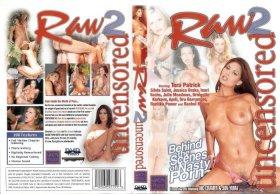 Raw Uncensored 2